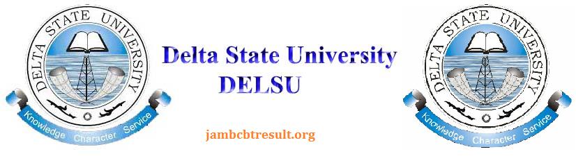 Delta State University DELSU Supplementary form 2017/2018